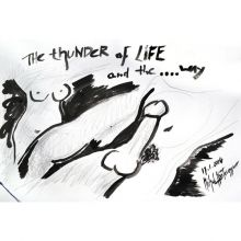 The Thunder Of Life And The …. Way