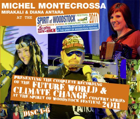 Michel Montecrossa, Mirakali and Diana Antara live at the Spirit of Woodstock Festival 2011