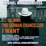 Talking The German Chancellor I Want