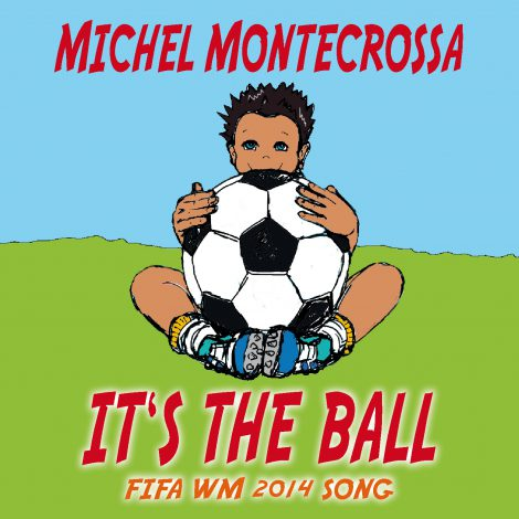 It's The Ball - Fifa WM 2014 Song