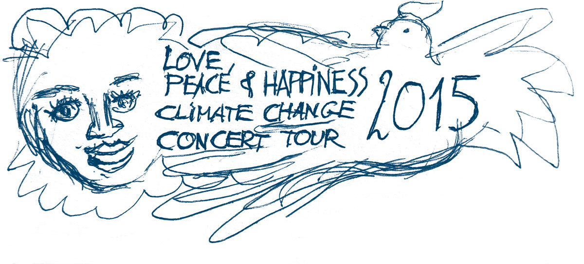 Love, Peace & Happiness Climate Change Concert Tour 2015