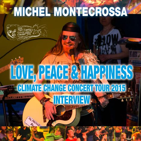 Love, Peace & Happiness Climate Change Concert Tour 2015 Interview