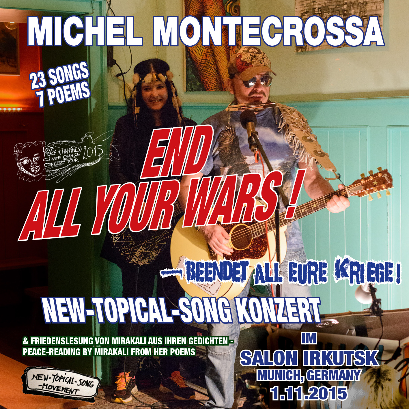End All Your Wars - Beendet All Eure Kriege Concert