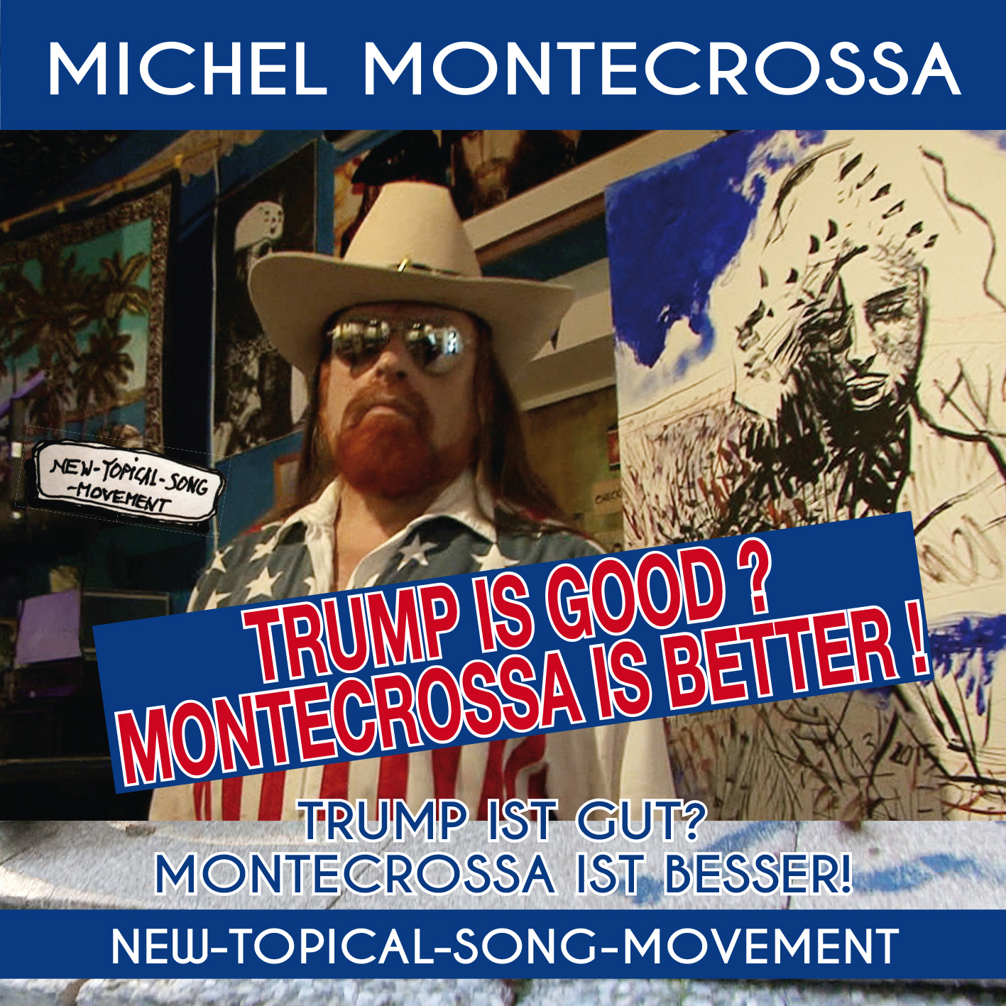 Trump Is Good? Montecrossa Is Better! - Trump Ist Gut? Montecrossa Ist Besser!