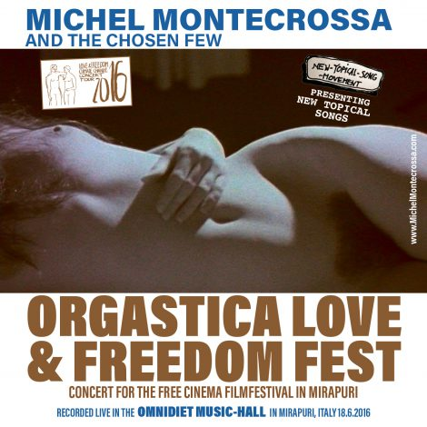 Orgastica Love & Freedom Fest Concert