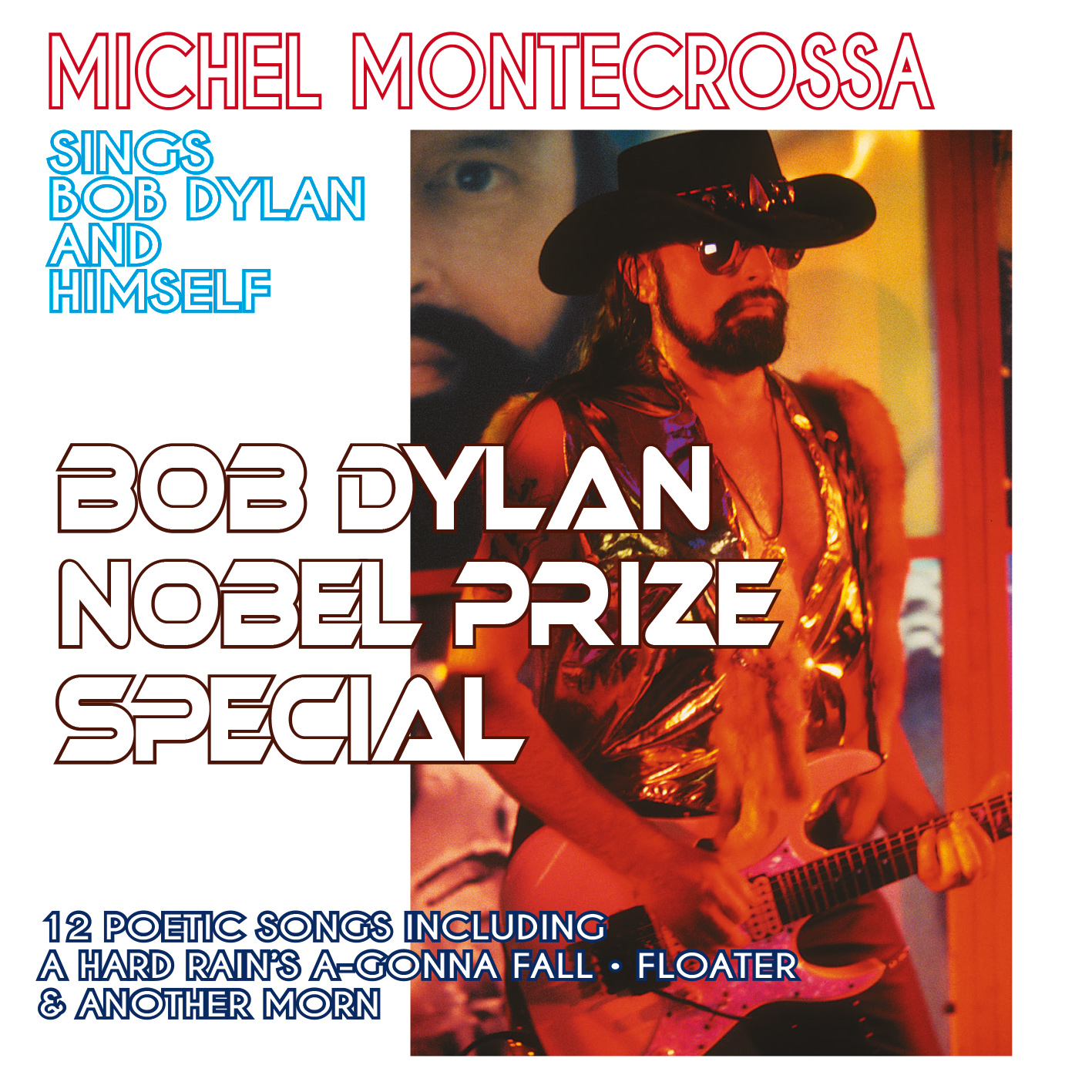 Bob Dylan Nobel Prize Special - Michel Montecrossa sings Bob Dylan and Himself