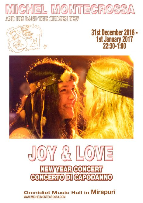 Joy & Love New Year Party and Concert 2017 - Michel Montecrossa and his band The Chosen Few