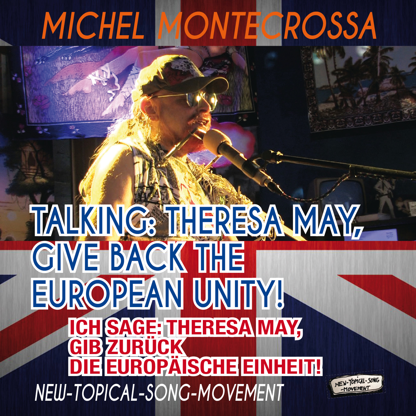 Talking: Theresa May, Give Back The European Unity! - Ich Sage: Theresa May, Gib Zurück Die Europäische Einheit!