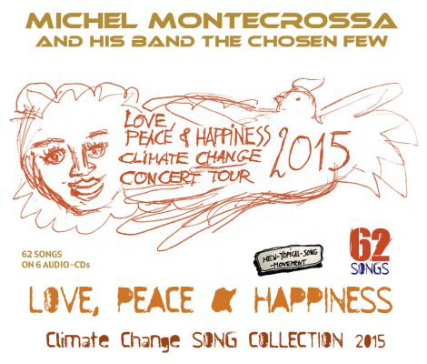 Love, Peace & Happiness Climate Change Song Collection 2015