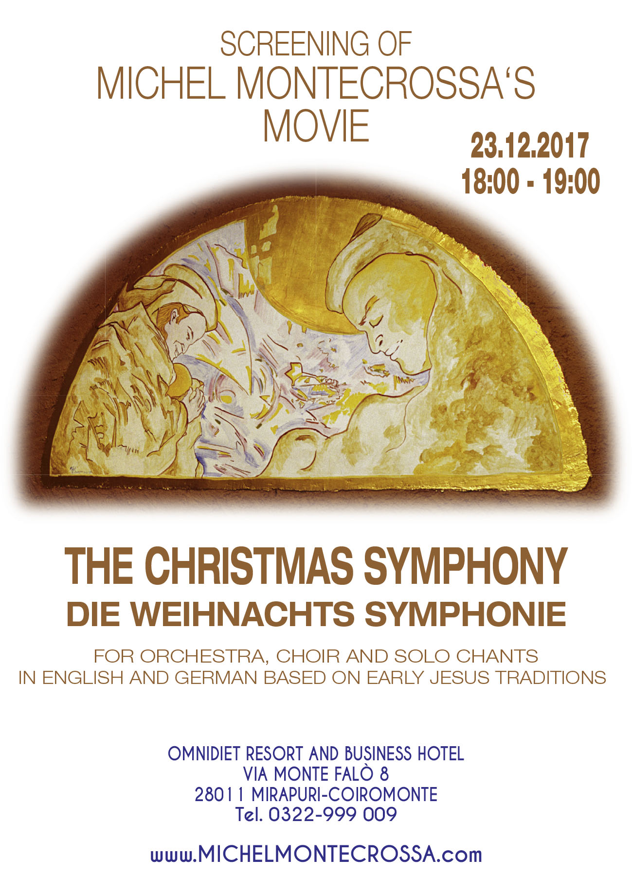 Screening: Michel Montecrossa's touching and tender movie 'The Christmas Symphony – Weihnachts Symphonie' on 23rd December 2017 at the Omnidiet Music-Hall in Mirapuri-Coiromonte, Italy