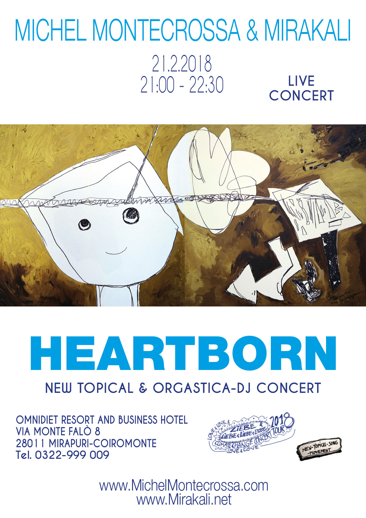 'Heartborn' New-Topical Singer/Songwriter & Orgastica-DJ Concert with Michel Montecrossa and Mirakali