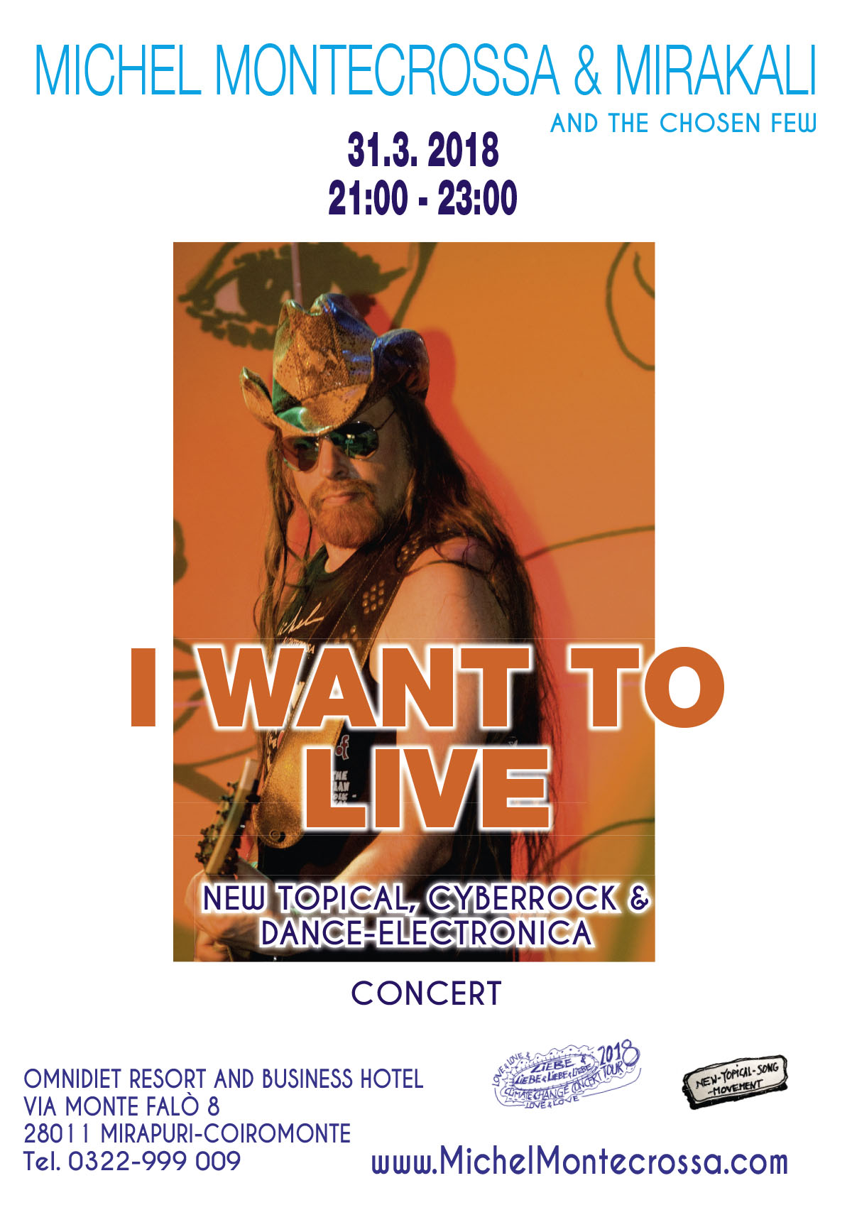 'I Want To Live' New-Topical, Cyberrock & Dance-Electronica Concert with Michel Montecrossa & Mirakali and The Chosen Few