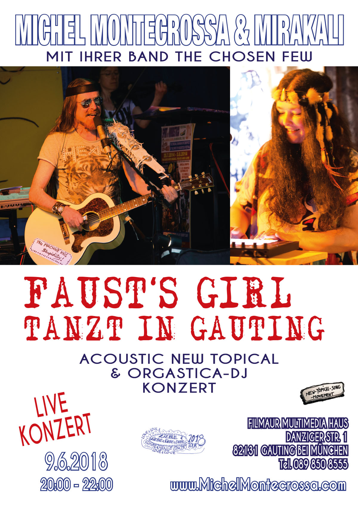 'FAUST'S GIRL TANZT IN GAUTING' Concert with Michel Montecrossa & Mirakali and The Chosen Few