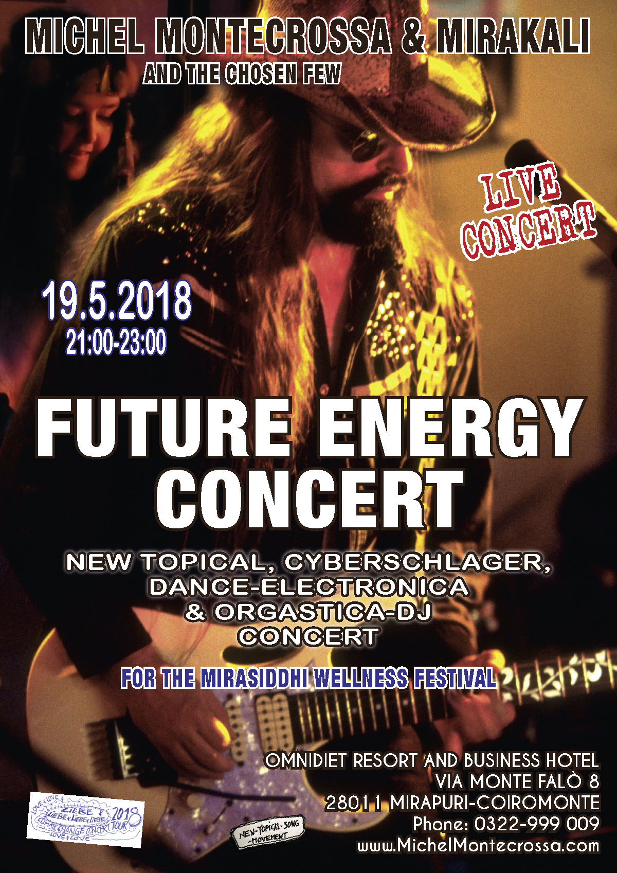 'FUTURE ENERGY' Concert with Michel Montecrossa & Mirakali and The Chosen Few