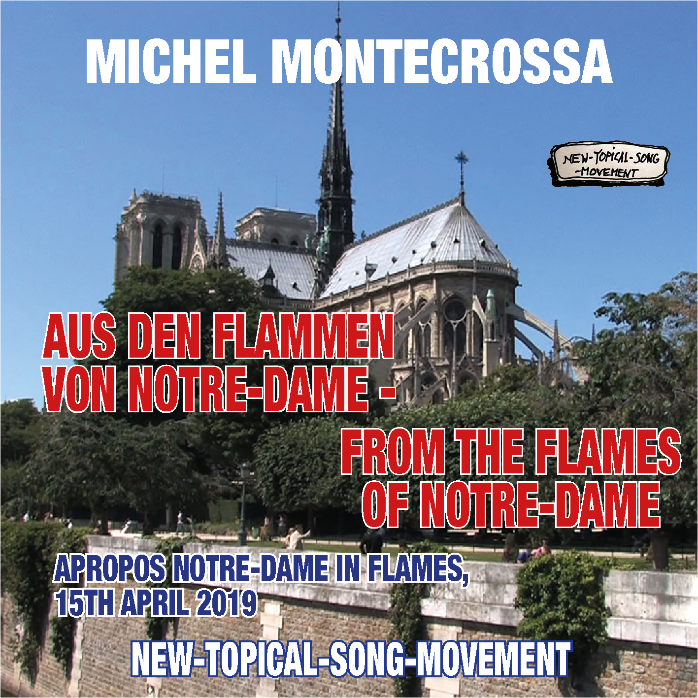 Aus Den Flamen Von Notre-Dame – From The Flames Of Notre-Dame