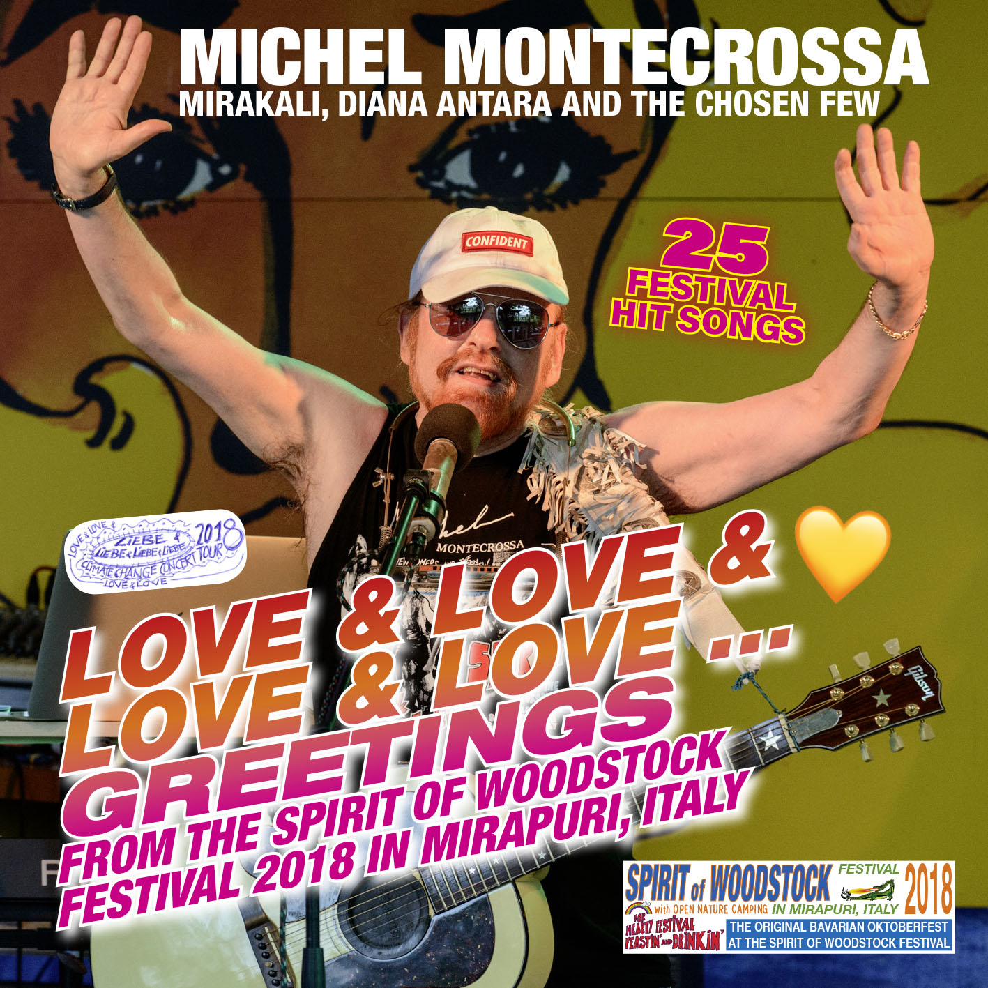 Love & Love & Love & Love Greetings from the Spirit of Woodstock Festival 2018 in Mirapuri, Itay