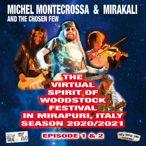 The Virtual Spirit of Woodstock Festival in Mirapuri, Italy Season 2020/2021 Episodes 1 & 2