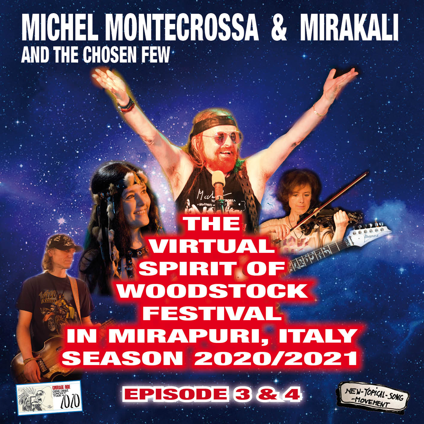 The Virtual Spirit of Woodstock Festival in Mirapuri, Italy Season 2020/2021 Episodes 3 & 4