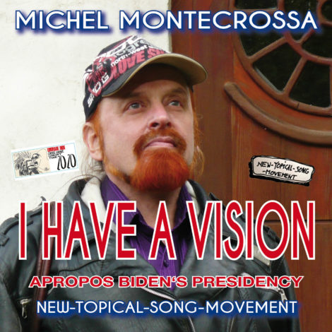 'I Have A Vision': Michel Montecrossa's New-Topical-Song for Joe Biden's USA Presidency