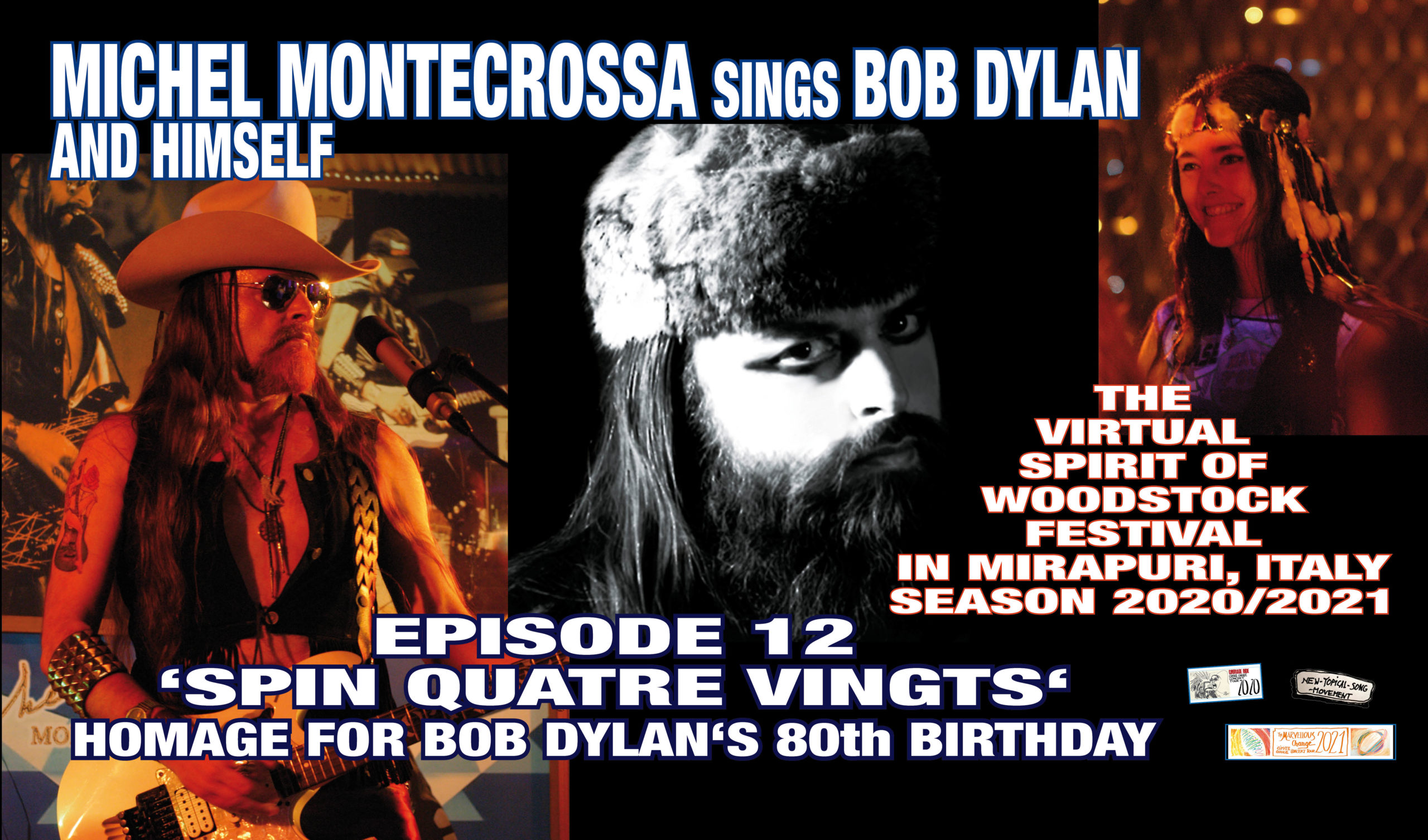 The Virtual Spirit of Woodstock Festival in Mirapuri, Italy Season 2020/2021 Episode 12 'Spin Quatre Vingts'